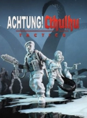 Achtung! Chtulhu Tactics (PC, PS4, Xbox One, Nintendo Switch)