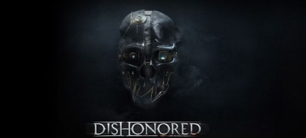 Dishonored avancé en France