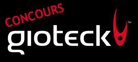 Concours Gioteck : Gagnez plus de 850 € d'accessoires PS3, PC et Xbox 360