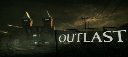 Outlast, un survival-horror sur PC