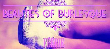 (Brève) Concours Beauties of Burlesque reporté