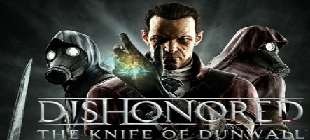 Dishonored : The Knife of Dunwall : infos et images