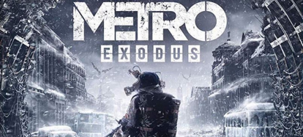 Metro Exodus (PC, PS4, Xbox One)