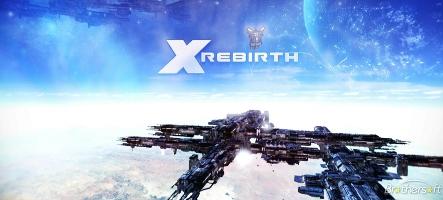 Sortie de X Rebirth aujourd'hui