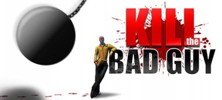 Kill the bad guy : un jeu indépendant qui vaut le coup d'oeil