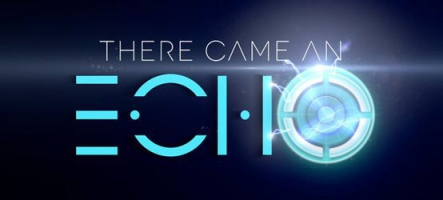 There Came an Echo aussi sur PS4