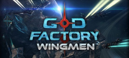 Sortie de GoD Factory : Wingmen