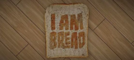 I am Bread : Incarnez... une tranche de pain de mie...