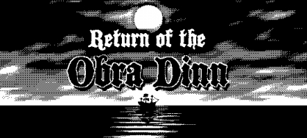 Return of the Obra Dinn, le nouveau jeu du créateur de Papers, Please