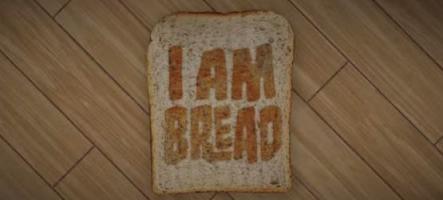 I am Bread, le jeu dans lequel vous êtes du pain de mie