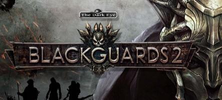 Blackguards 2 veut vous séduire