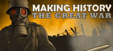 Making History: The Great War sort sur PC