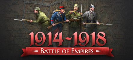 Battle of Empires : 1914-1918, un excellent jeu de stratégie