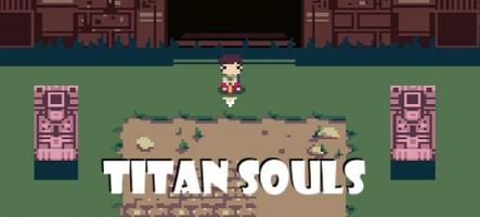 Titan Souls : précommande et démo jouable