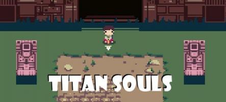 Titan souls est disponible