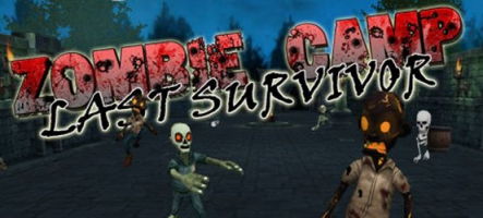 Zombie Camp - Last Survivor : On se fait un petit shoot ?