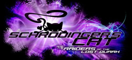 Schrödinger's Cat and the Raiders of the Quark sur PS4 et Xbox One