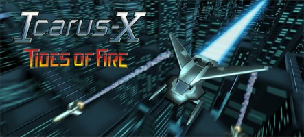 Icarus-X : Tides of Fire, un shoot'em up à l'ancienne