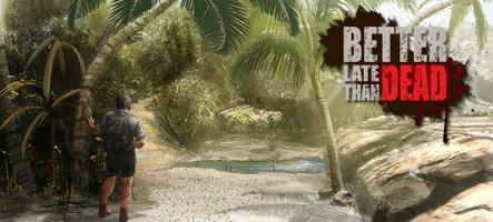 Better Late Than Dead : perdu sur une île déserte