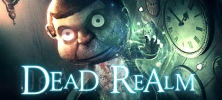 Dead Realm : Les fantômes, ça n'existe pas...