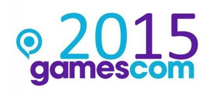 Gamescom 2015 : Sur le départ !