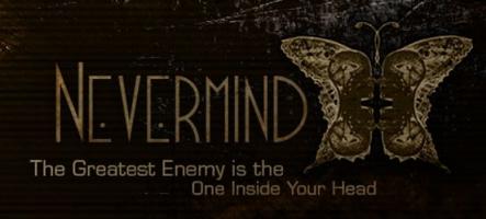 Nevermind : affrontez les terreurs des personnes victimes de traumatismes