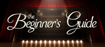 The Beginner's Guide : Un jeu d'aventure étrange