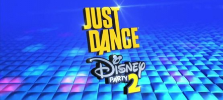 Just Dance: Disney Party 2 est disponible !