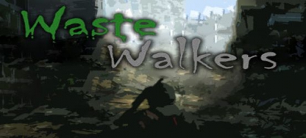 Waste Walkers! : un jeu de rôle post-apocalyptique
