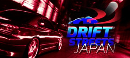 Drift Streets Japan : Fast & Furious ?