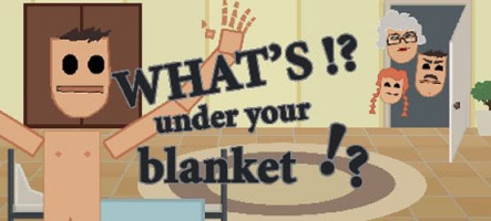 What's under your blanket !? : un jeu sur la masturabation