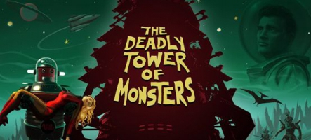 The Deadly Tower of Monsters : Jouez un film de série B !