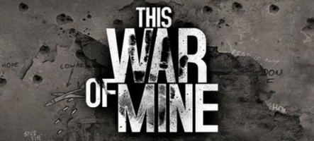 This War of Mine sort en boîte sur PS4 et Xbox One