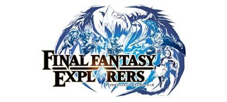 Final Fantasy Explorers : sortie sur 3DS