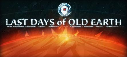 Last Days of Old Earth, un nouveau jeu de stratégie