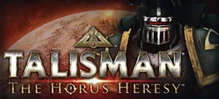 Talisman: The Horus Heresy, un nouveau jeu dans l'univers Warhammer 40,000