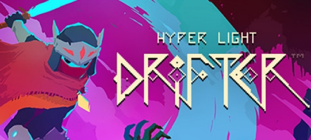 Hyper Light Drifter : Un RPG old-school