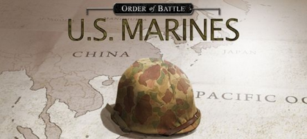 Order of Battle: US Marines, le wargame qui fait ''Oorah''