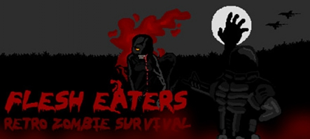 Flesh Eaters : Un jeu rétro à base de zombies