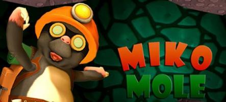 Miko Mole : une Taupe modèle