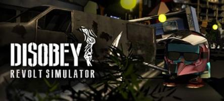 Disobey - Revolt Simulator, un jeu pour les casseurs ?