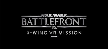 (E3) Star Wars Battlefront: X-Wing VR Mission en réalité virtuelle
