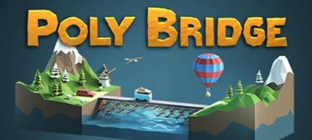Poly Bridge met vos capacités d'ingénieur à l'épreuve