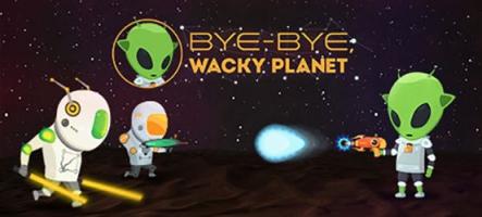 Bye-Bye, Wacky Planet : Un petit shoot extra-terrestre