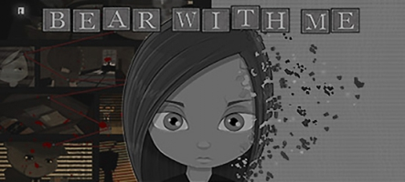 Bear With Me, un jeu d'aventure ''Noir''