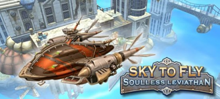 Sky to Fly: Soulless Leviathan, un runner Steampunk
