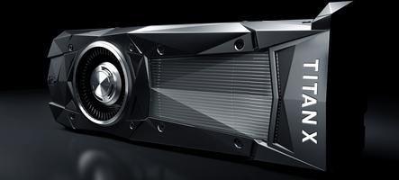 La nouvelle Titan X est disponible pour les plus aisés d'entre vous