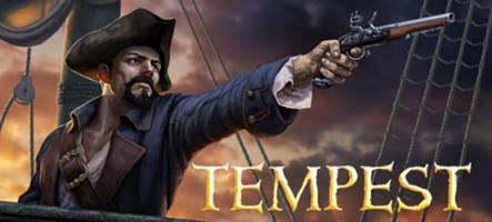 Tempest : Un monde ouvert, des pirates, des monstres !