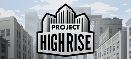 Project Highrise : Gestion de gratte-ciel