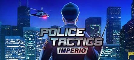 Police Tactics: Imperio, Protéger et servir